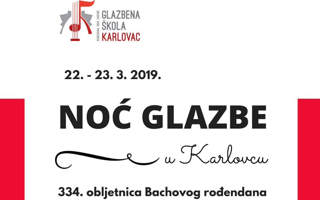 Noć glazbe i Kava s Bachom, 22. i 23. ožujka u Karlovcu