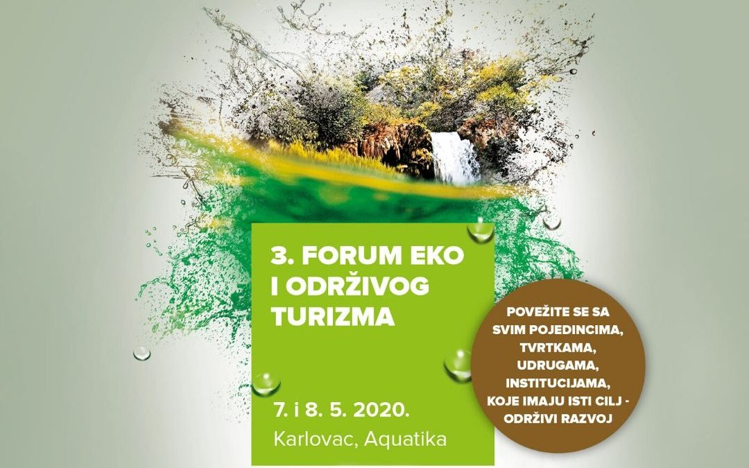 Save the date – 3. Forum eko i održivog turizma